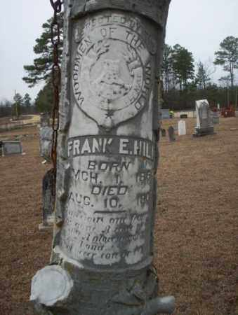 HILL, FRANK E - Calhoun County, Arkansas | FRANK E HILL - Arkansas Gravestone Photos