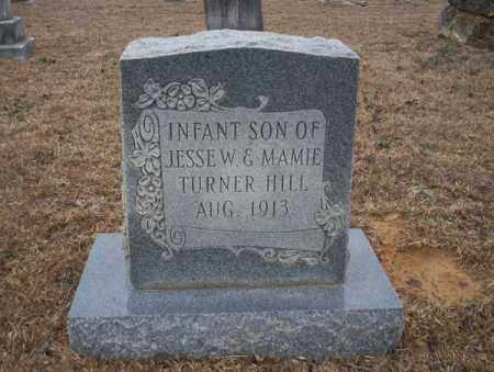 HILL, INFANT SON - Calhoun County, Arkansas | INFANT SON HILL - Arkansas Gravestone Photos