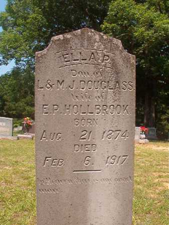DOUGLASS HOLLBROOK, ELLA P - Calhoun County, Arkansas | ELLA P DOUGLASS HOLLBROOK - Arkansas Gravestone Photos