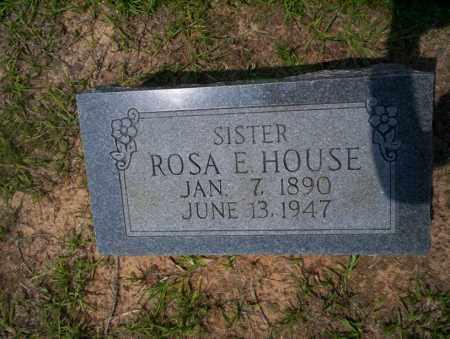 HOUSE, ROSA E - Calhoun County, Arkansas | ROSA E HOUSE - Arkansas Gravestone Photos