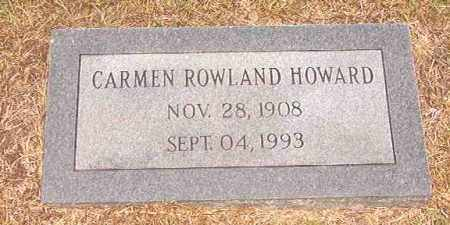 ROWLAND HOWARD, CARMEN - Calhoun County, Arkansas | CARMEN ROWLAND HOWARD - Arkansas Gravestone Photos