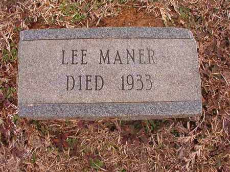MANER, LEE - Calhoun County, Arkansas | LEE MANER - Arkansas Gravestone Photos