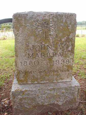 MARBRA, JOHN A - Calhoun County, Arkansas | JOHN A MARBRA - Arkansas Gravestone Photos