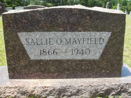 MAYFIELD, SALLIE O - Calhoun County, Arkansas | SALLIE O MAYFIELD - Arkansas Gravestone Photos