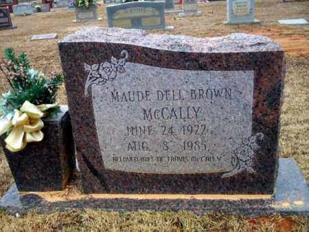 BROWN MCCALLY, MAUDE DELL - Calhoun County, Arkansas | MAUDE DELL BROWN MCCALLY - Arkansas Gravestone Photos