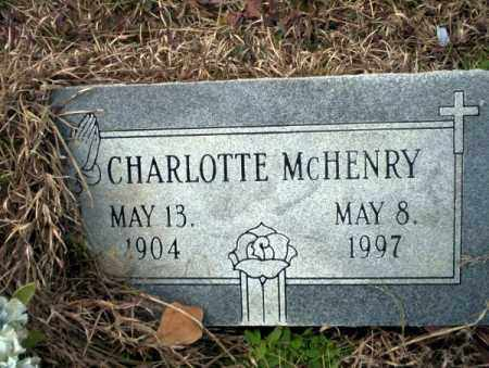 MCHENRY, CHARLOTTE - Calhoun County, Arkansas | CHARLOTTE MCHENRY - Arkansas Gravestone Photos