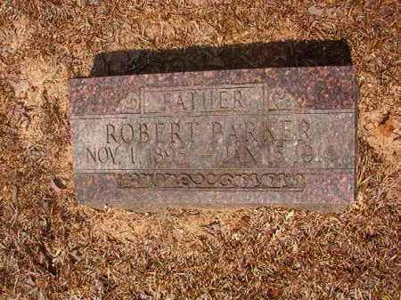 PARKER, ROBERT - Calhoun County, Arkansas | ROBERT PARKER - Arkansas Gravestone Photos