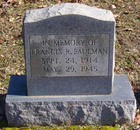 PAULMAN, FRANCIS R. - Calhoun County, Arkansas | FRANCIS R. PAULMAN - Arkansas Gravestone Photos