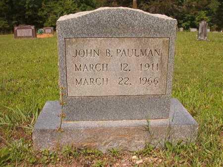 PAULMAN, JOHN B. - Calhoun County, Arkansas | JOHN B. PAULMAN - Arkansas Gravestone Photos