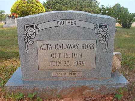 ROSS, ALTA - Calhoun County, Arkansas | ALTA ROSS - Arkansas Gravestone Photos