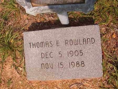 ROWLAND, THOMAS E - Calhoun County, Arkansas | THOMAS E ROWLAND - Arkansas Gravestone Photos