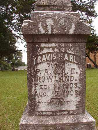 ROWLAND, TRAVIS EARL - Calhoun County, Arkansas | TRAVIS EARL ROWLAND - Arkansas Gravestone Photos