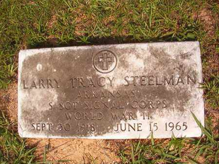 STEELMAN (VETERAN WWII), LARRY TRACY - Calhoun County, Arkansas | LARRY TRACY STEELMAN (VETERAN WWII) - Arkansas Gravestone Photos