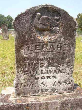 SULLIVAN, LERAH - Calhoun County, Arkansas | LERAH SULLIVAN - Arkansas Gravestone Photos