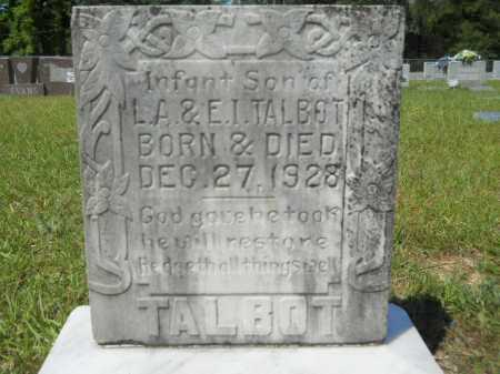 TALBOT, INFANT SON - Calhoun County, Arkansas | INFANT SON TALBOT - Arkansas Gravestone Photos