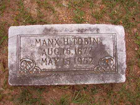 TOBIN, MANX H - Calhoun County, Arkansas | MANX H TOBIN - Arkansas Gravestone Photos
