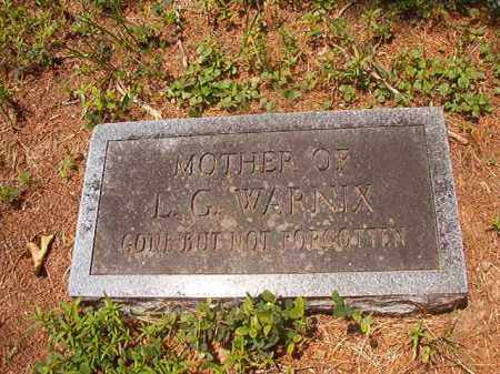 WARNIX, UNKNOWN - Calhoun County, Arkansas | UNKNOWN WARNIX - Arkansas Gravestone Photos