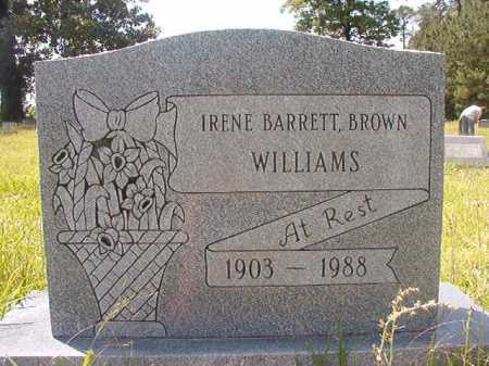 BARRETT BROWN WILLIAMS, IRENE - Calhoun County, Arkansas | IRENE BARRETT BROWN WILLIAMS - Arkansas Gravestone Photos