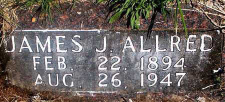 ALLRED, JAMES J. - Carroll County, Arkansas | JAMES J. ALLRED - Arkansas Gravestone Photos