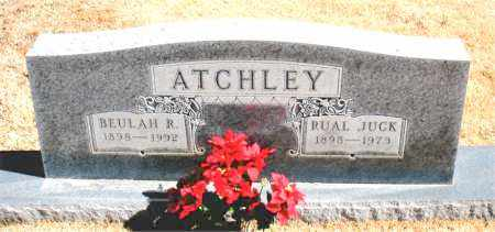 ATCHLEY, RUAL JUCK - Carroll County, Arkansas | RUAL JUCK ATCHLEY - Arkansas Gravestone Photos