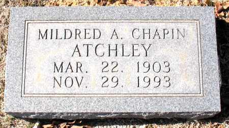 CHAPIN ATCHLEY, MILDRED  A. - Carroll County, Arkansas | MILDRED  A. CHAPIN ATCHLEY - Arkansas Gravestone Photos