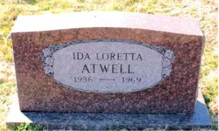 ATWELL, IDA  LORETTA - Carroll County, Arkansas | IDA  LORETTA ATWELL - Arkansas Gravestone Photos