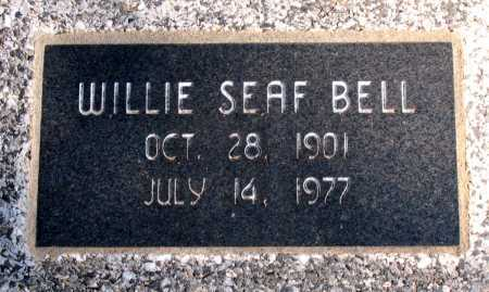 BELL, WILLIE  SEAF - Carroll County, Arkansas | WILLIE  SEAF BELL - Arkansas Gravestone Photos