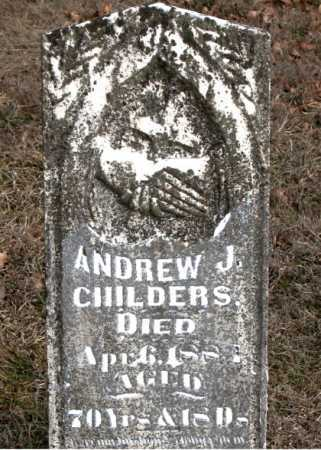 CHILDERS, ANDREW JACKSON - Carroll County, Arkansas | ANDREW JACKSON CHILDERS - Arkansas Gravestone Photos