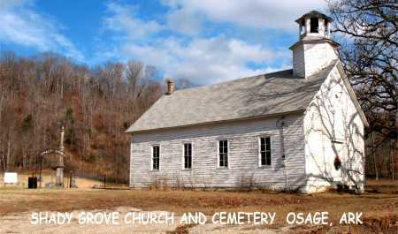 *SHADY  GROVE CHURCH,  - Carroll County, Arkansas |  *SHADY  GROVE CHURCH - Arkansas Gravestone Photos