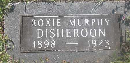 MURPHY DISHEROON, ROXIE - Carroll County, Arkansas | ROXIE MURPHY DISHEROON - Arkansas Gravestone Photos