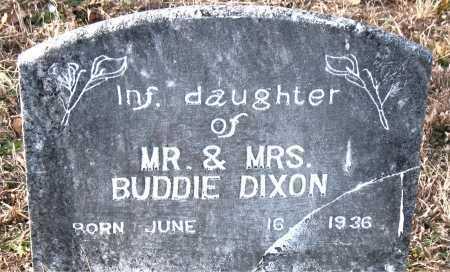 DIXON, INFANT DAUGHTER - Carroll County, Arkansas | INFANT DAUGHTER DIXON - Arkansas Gravestone Photos