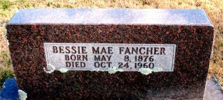FANCHER, BESSIE  MAE - Carroll County, Arkansas | BESSIE  MAE FANCHER - Arkansas Gravestone Photos