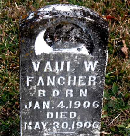 FANCHER, VAUL  W. - Carroll County, Arkansas | VAUL  W. FANCHER - Arkansas Gravestone Photos