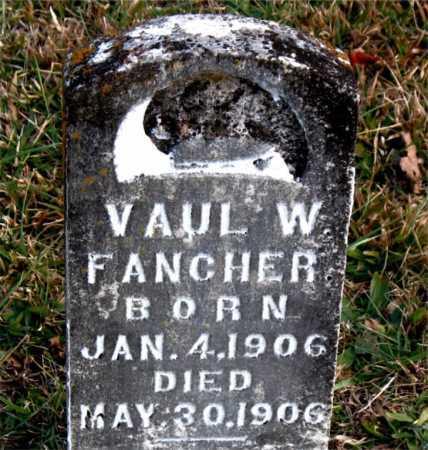 FANCHER, VAUL  W. - Carroll County, Arkansas | VAUL  W. FANCHER - Arkansas Gravestone Photos