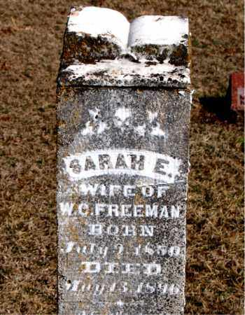 FREEMAN, SARAH E - Carroll County, Arkansas | SARAH E FREEMAN - Arkansas Gravestone Photos