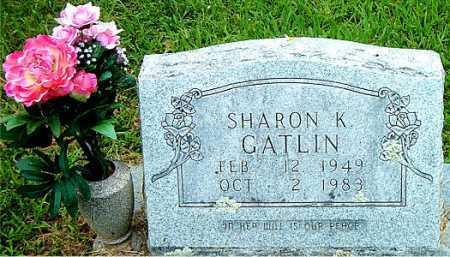 GATLIN, SHARON K - Carroll County, Arkansas | SHARON K GATLIN - Arkansas Gravestone Photos