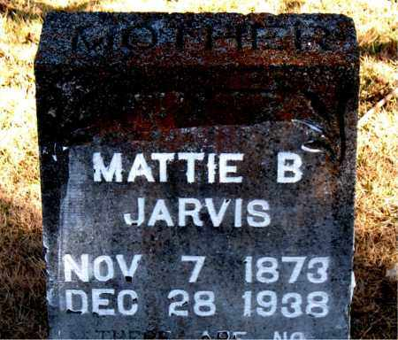 JARVIS, MATTIE  B - Carroll County, Arkansas | MATTIE  B JARVIS - Arkansas Gravestone Photos