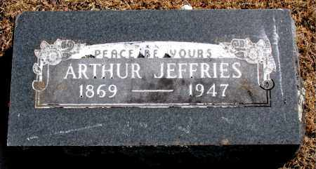 JEFFRIES, ARTHUR - Carroll County, Arkansas | ARTHUR JEFFRIES - Arkansas Gravestone Photos
