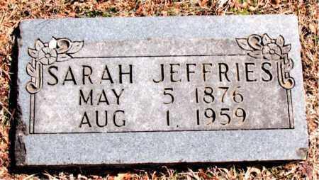 JEFFRIES, SARAH - Carroll County, Arkansas | SARAH JEFFRIES - Arkansas Gravestone Photos