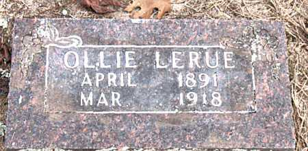 LERUE, OLLIE - Carroll County, Arkansas | OLLIE LERUE - Arkansas Gravestone Photos