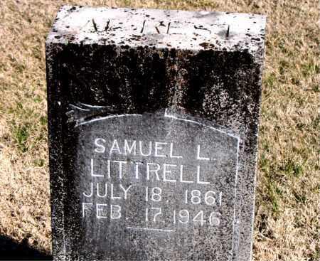 LITTRELL, SAMUEL L - Carroll County, Arkansas | SAMUEL L LITTRELL - Arkansas Gravestone Photos