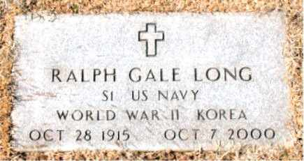 LONG (VETERAN 2 WARS), RALPH GALE - Carroll County, Arkansas | RALPH GALE LONG (VETERAN 2 WARS) - Arkansas Gravestone Photos