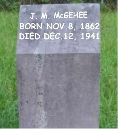 MCGEHEE, J.M. - Carroll County, Arkansas | J.M. MCGEHEE - Arkansas Gravestone Photos