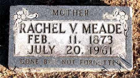 MEADE, RACHEL V. - Carroll County, Arkansas | RACHEL V. MEADE - Arkansas Gravestone Photos