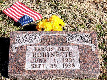 ROBINETTE, FARRIS BEN - Carroll County, Arkansas   FARRIS BEN ROBINETTE - Arkansas Gravestone Photos