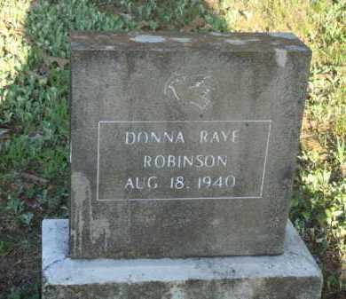 ROBINSON, DONNA RAYE - Carroll County, Arkansas | DONNA RAYE ROBINSON - Arkansas Gravestone Photos