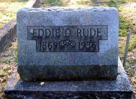 RUDE, EDDIE D - Carroll County, Arkansas | EDDIE D RUDE - Arkansas Gravestone Photos