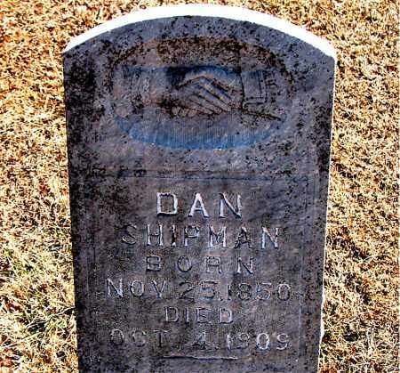 SHIPMAN, DAN - Carroll County, Arkansas | DAN SHIPMAN - Arkansas Gravestone Photos