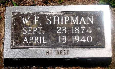 SHIPMAN, WILLIAM F - Carroll County, Arkansas | WILLIAM F SHIPMAN - Arkansas Gravestone Photos