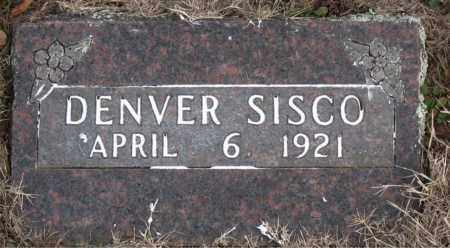 SISCO, DENVER - Carroll County, Arkansas | DENVER SISCO - Arkansas Gravestone Photos
